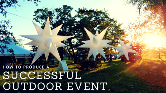 How to Produce a Successful Outdoor Event